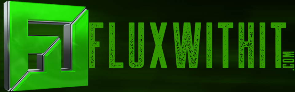 FREE DOWNLOADS! - FluxWithIt com